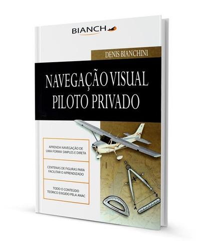 kit piloto privado bianch +simulados+ comp de voo+ transf