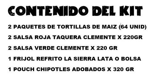 kit tortillas maiz chipotles frijole sal - g a $47