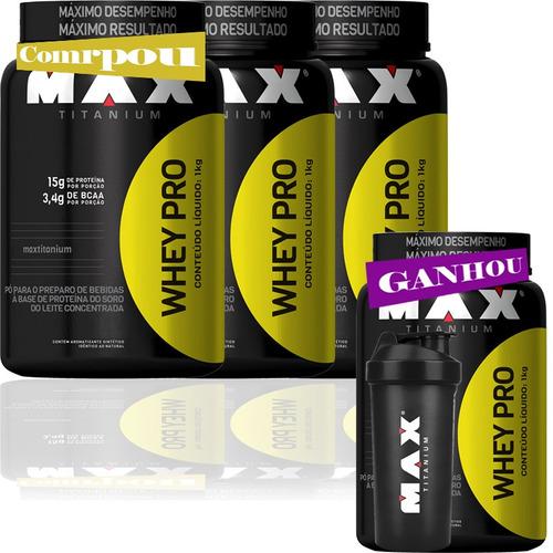 kit whey pro (1kg) - max titanium (compre 3, leve 4)