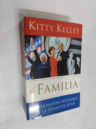 kitty kelley   la familia - la historia de la familia bush