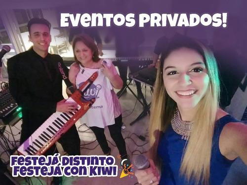 kiwi band, increible show para tu evento!!