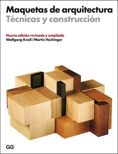 knoll maquetas de arquitectura tecnicas de construccion