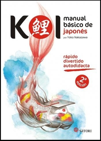 koi - manual básico de japonés, yoko nakazawa, satori