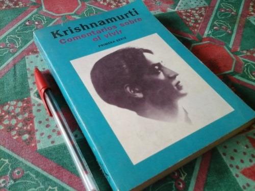 krishnamurti comentarios sobre el vivir 1 y 3 serie