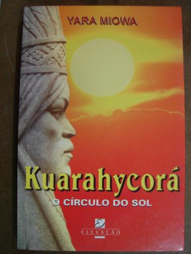 kuarahycorá o círculo do sol yara miowa