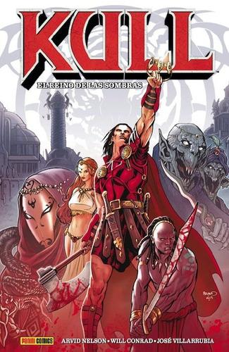 kull el reino de las sombras comics autor will conrad panini