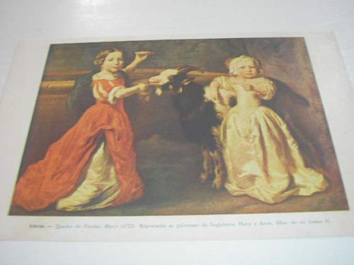 l  290/ gfra60 gravura antiga infantas princesas mary e anne