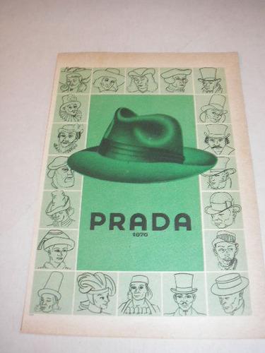 l  290/ pbmk10  propaganda antiga chapéu prada