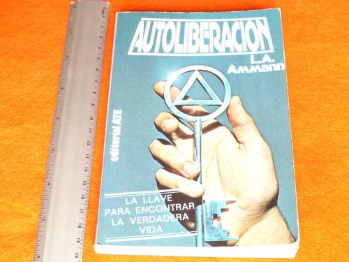 l. a. ammann, autoliberación, editorial a.t.e., españa, 1980