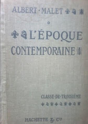 l' époque contemporaine / albert malet / en francés año 1913