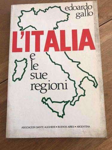 l italia e le sue regioni - edoardo gallo - dante alighieri
