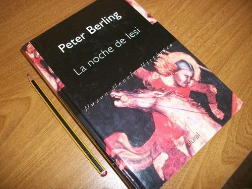 l1111. peter berling. la noche de iesi. edad media