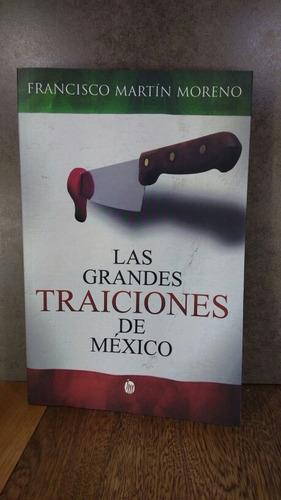 l2213 francisco martín moreno las grandes traiciones de mexi