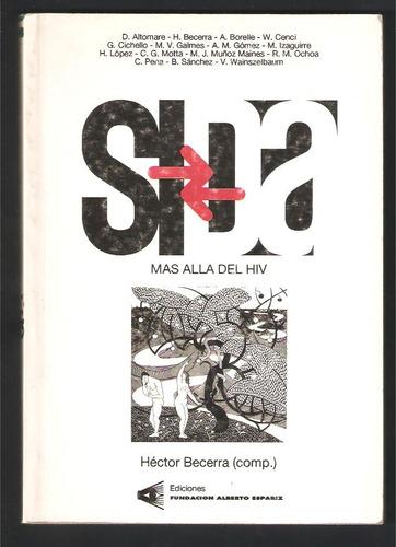 l4857. sida, más allá del hiv, héctor becerra (compilador)