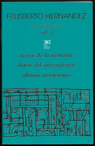 l8320. obras completas volumen 3. felisberto hernández
