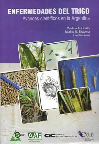 l8467. enfermedades del trigo. avances científicos en la arg