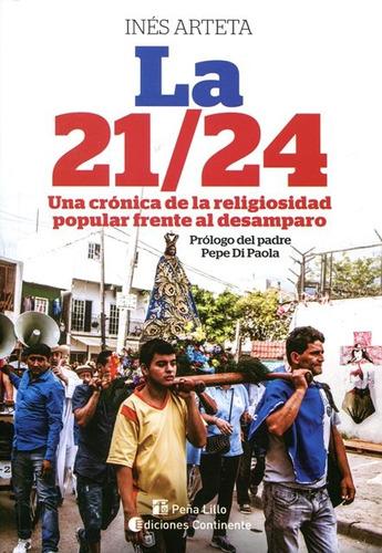la 21 / 24 . una cronica de la religiosidad popular frente a