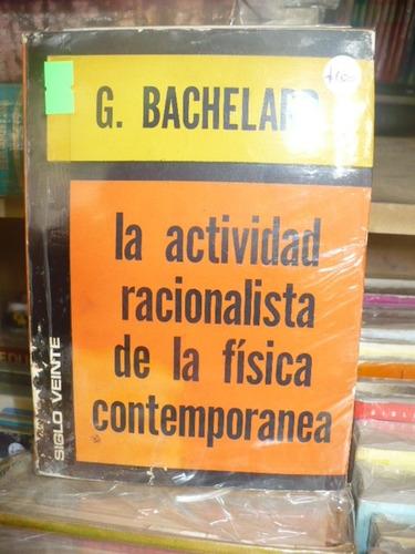la actividad racionalista de la fisica contemp - baschelard