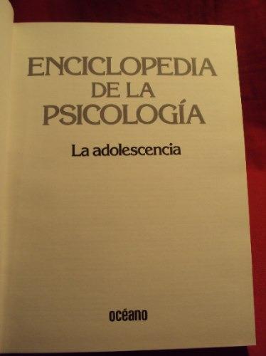la adolescencia, enciclopedia de la psicologia