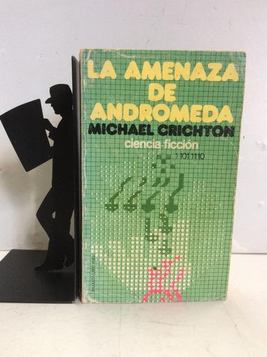 la amenaza de andromeda, michael crichton