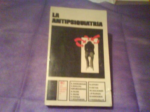 la antipsiquiatría   leer autores