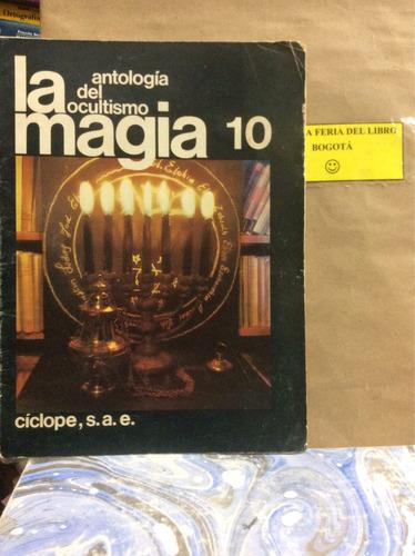 la antología del ocultismo- magia-n.10.