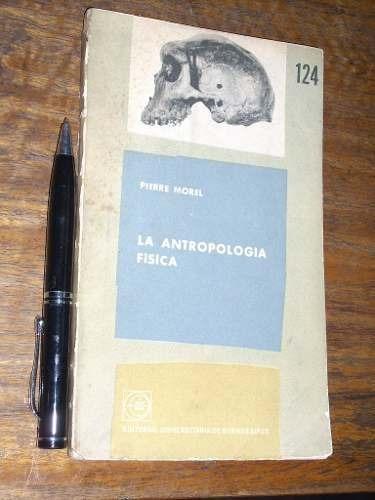 la antropologia física - pierre morel