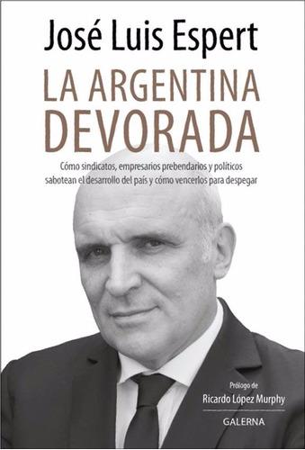 la argentina devorada - josé luis espert