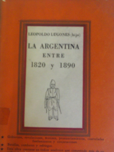 la argentina entre 1820 y 1890 - leopoldo lugones (hijo)