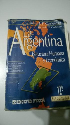 la argentina estructura humana y económica - carlevari
