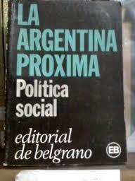 la argentina proxima ciencia y tecnologia