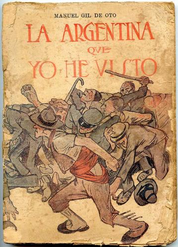 la argentina que yo he visto, manuel gil de oto, 1914