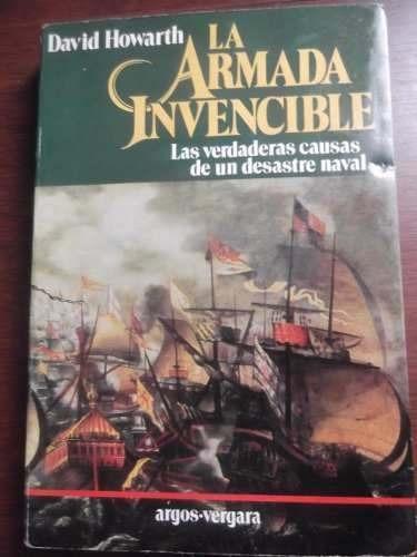 la armada invencible david howarth causas desastre naval