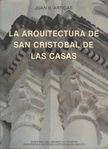 la arquitectura de san cristobal de las casas