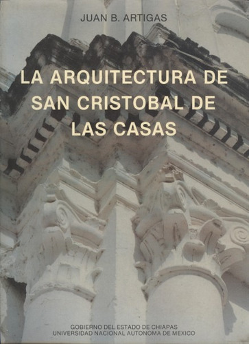 la arquitectura de san cristobal de las casas - artigas