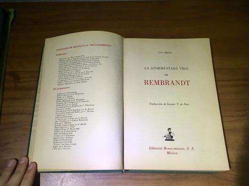 la atormentada vida de rembrandt - jan mens (envío gratis)