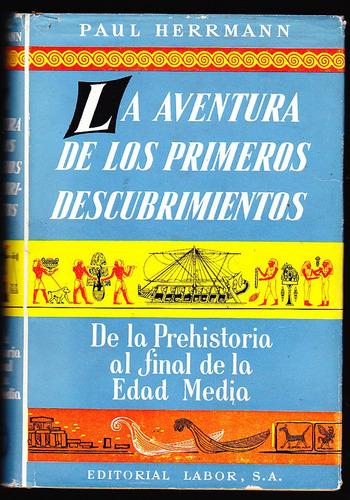 la aventura de los primeros descubrimientos - paul herrmann