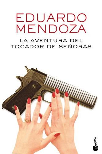 la aventura del tocador de señoras(libro novela y narrativa)