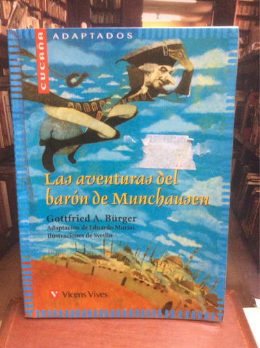 la aventuras del barón de munchausen - gottfried a burger