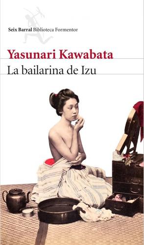 la bailarina de izu(libro novela y narrativa extranjera)