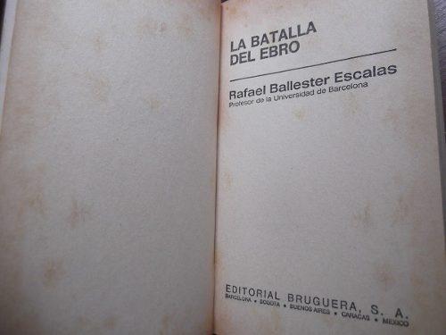 la batalla del ebro rafael ballester guerra civil española 1
