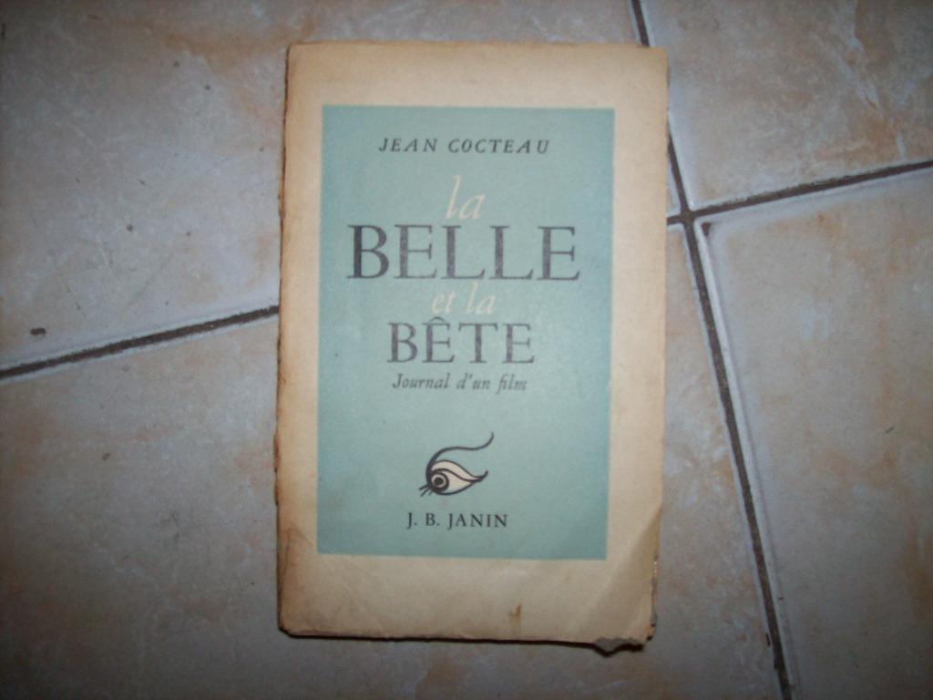 La Belle Et La Bete Journal D Un Film Jean Cocteau Janin 15000