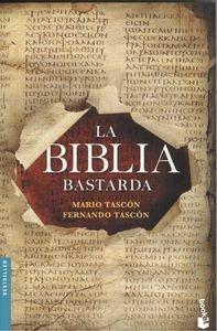 la biblia bastarda; mario tascon