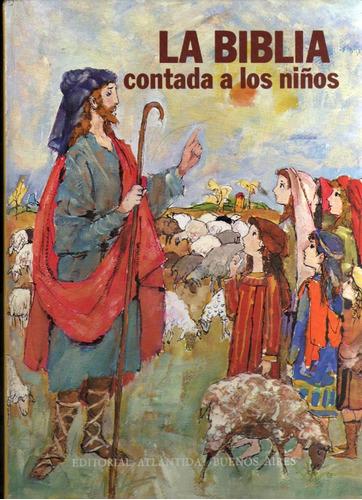 la biblia contada a los niños - angela simonini de fuentes