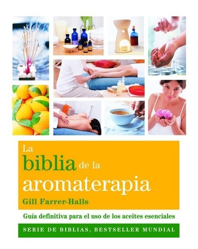 la biblia de la aromaterapia bestseller mundial