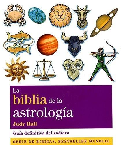 la biblia de la astrología, judy hall, gaia
