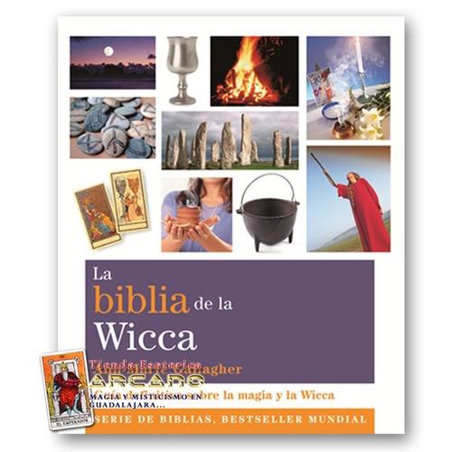 la biblia  de la wicca - todo sobre la magia y la wicca