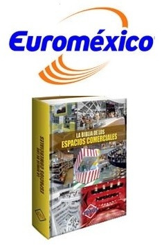 la biblia de los espacios comerciales 1 vol euromexico