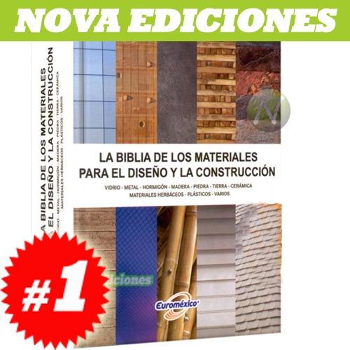 la biblia de los materiales para el diseño y la construcción