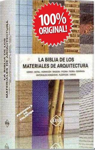 la biblia de los materiales para el diseño y la construccion